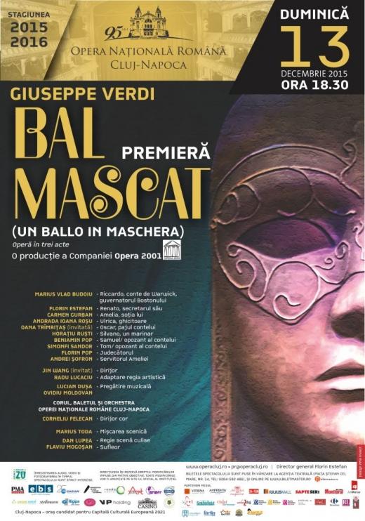 "Premiera capodoperei ""Bal Mascat"""