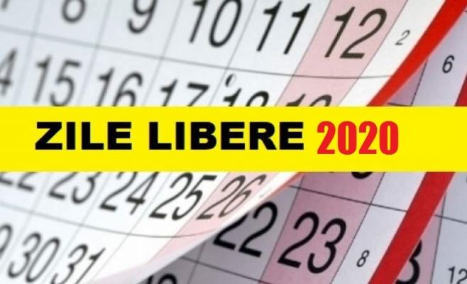 Calendarul zilelor libere acordate în 2020 de Guvern
