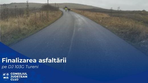 Au fost finalizate lucrările de asfaltare pe drumul județean 103G Tureni, o rută alternativă spre Cheile Turzii