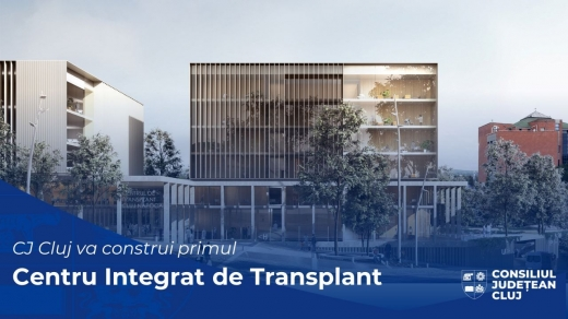 Viitorul Centru de Transplant din Cluj va avea aproape 300 de paturi și heliport
